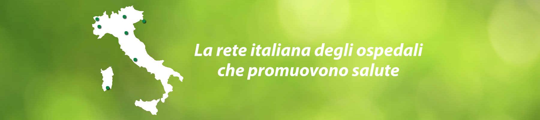 La rete italiana degli ospedali che promuovono salute